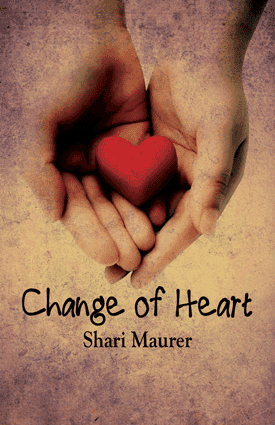 Change of Heart — Shari Maurer