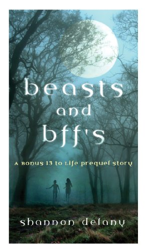 Beasts and BFFs — Shannon Delany