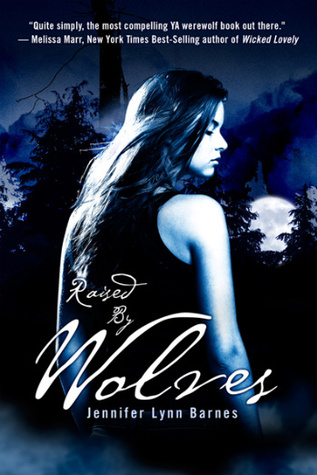 Review: Raised by Wolves by Janenifer Lynn Barnes