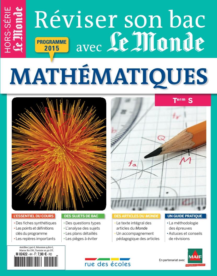 R viser son bac avec Le Monde Math matiques Terminale S 2015
