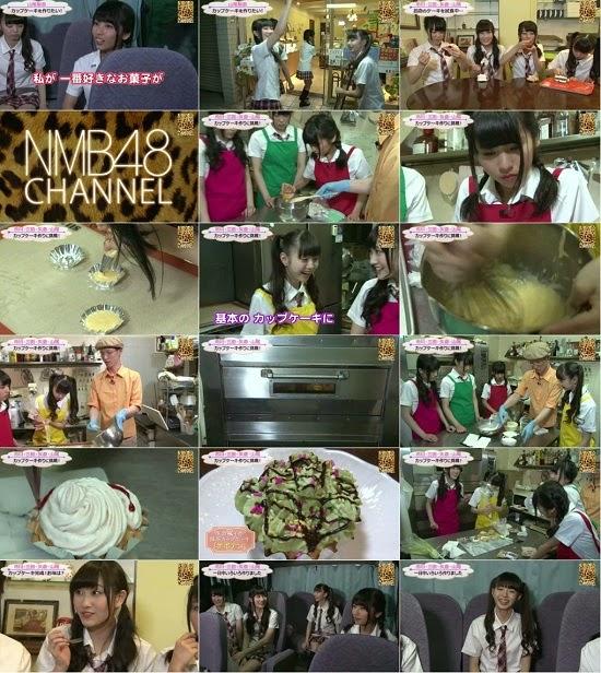 (TV-Variety)(720p) YNN [NMB48チャンネル] 市川美織プレゼンツ「つ・く・る」#4 140808