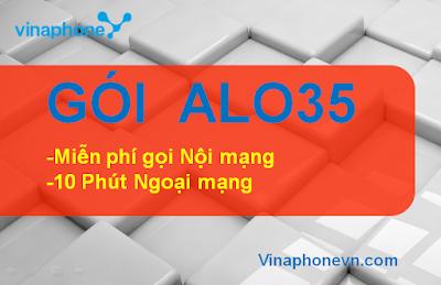 Cách đăng ký nhận 10 phút ngoại mạng, miễn phí gọi nội mạng gói cước ALO35 Vinaphone
