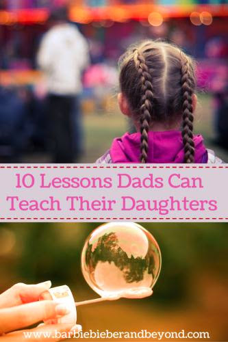 10 Things Dads Can Teach Their Daughters