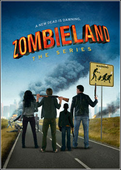Zombieland The Series – Todas as Temporadas – Legendado