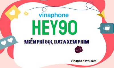 Nhận 1.020 phút gọi, Không giới hạn 3G,4G, Xem phim thoải mái Gói Hey90 VinaPhone