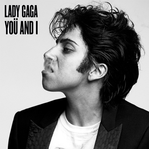 Yoü and I by Lady Gaga