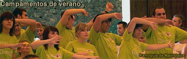 Campamento organizado por la Parroquia de Madridejos - Mi recuerdo a los/as Monitores