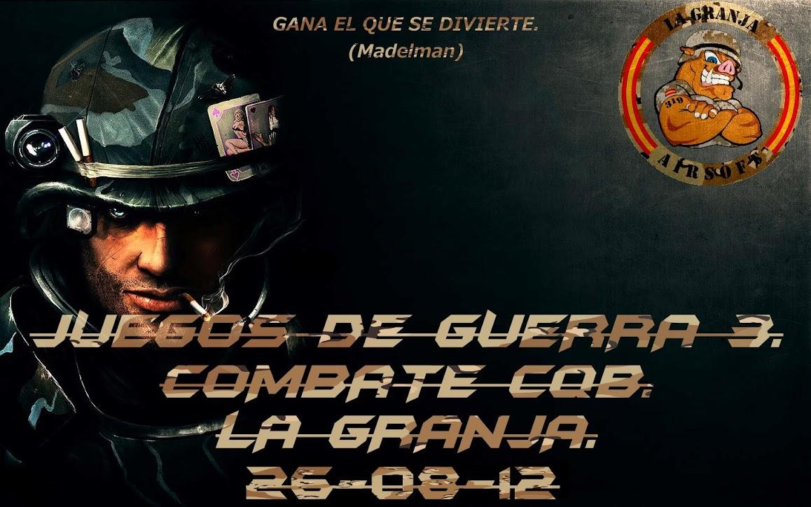 JUEGOS DE GUERRA 3.La Granja.Partida abierta.26-08-12 Juegos+de+guerra+3+