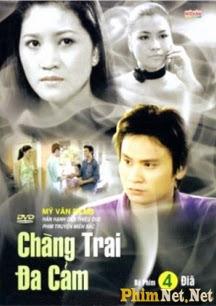 Chàng Trai Đa Cảm - Chang Trai Da Cam - 2007