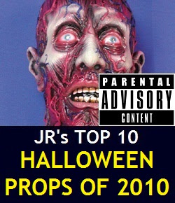 JR's Top 10 Halloween Props of 2010