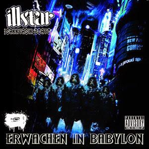 Illstar - Erwachen In Babylon