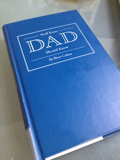 Hardback book cover for stuff every dad should know by Brett Cohen, published by Quirk Books