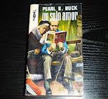 Un Solo Amor por pearl s. buck