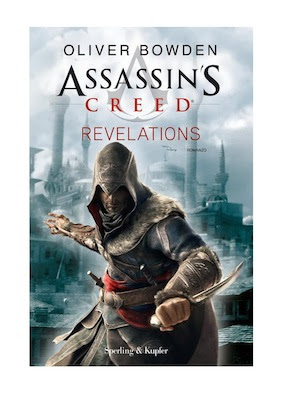 Romanzo Oliver Bowden -Assassin's Creed Revelations |ITA