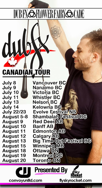 Dub Fx Flower Fairy and CAde 2011 Canadian Tour