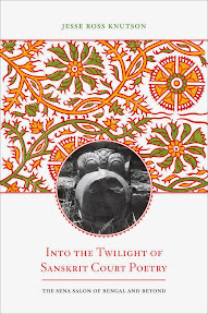 [Knutson: Into the Twilight of Sanskrit Court Poetry, 2014]