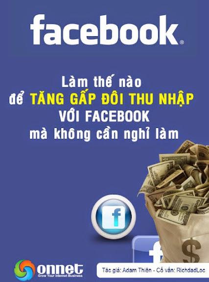 Cách tăng thu nhập gấp đôi với facebook mà không cần nghỉ làm