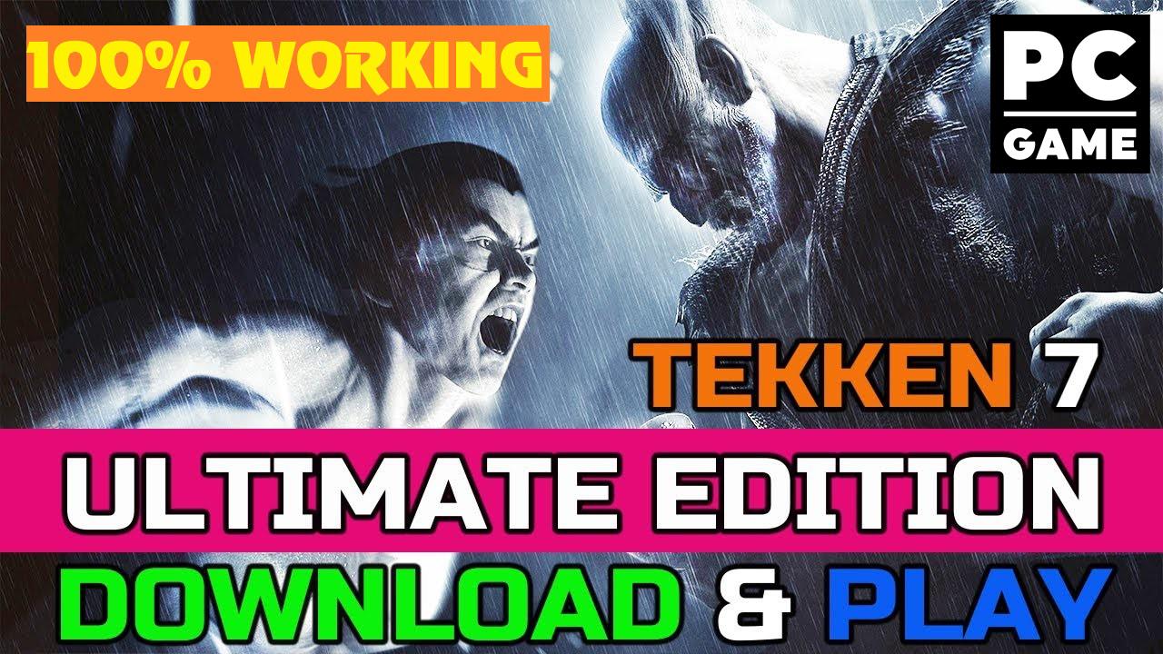 TEKKEN 7 Ultimate Edition CODEX - Full Game PC 2019 (100% Working)
