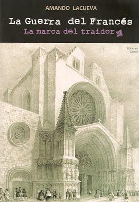 """""""La guerra del francés"""", Amando Lacueva"""