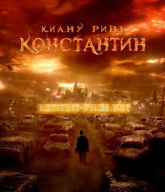 Константин: Повелитель тьмы / Constantine (2005) BD Remux + BDRip 1080p / 720p