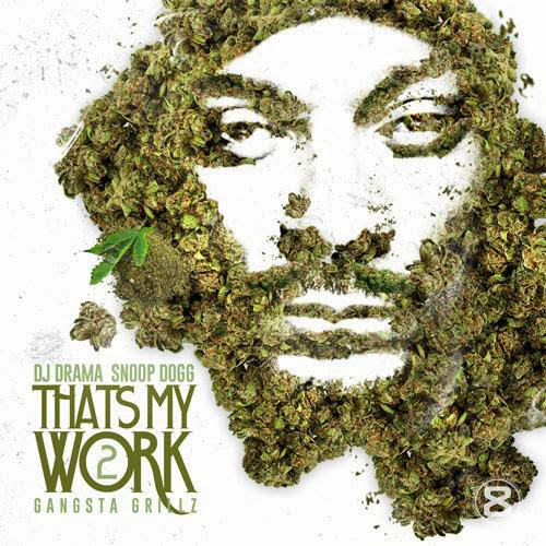 Snoop Dogg   Thats My Work, Vol. 2 (2013)