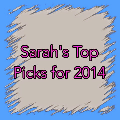 Sarah's Top 14 for 2014