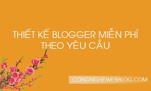thiet-ke-blogger-theo-yeu-cau-mien-phi