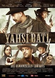 Yahsi Bati: The Ottoman - Cao bồi xứ Ottoman