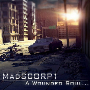 MadSCORP1 - A Wounded Soul​...