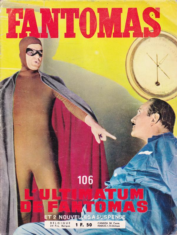 Roman-Photos : L'ultimatum de Fantomas - Pour vous Madame, pour vous Monsieur, des publicités, illustrations et rédactionnels choisis avec amour dans des publications des années 50, 60 et 70. Popcards Factory vous offre des divertissements de qualité. Vous pouvez également nous retrouver sur www.popcards.fr et www.filmfix.fr