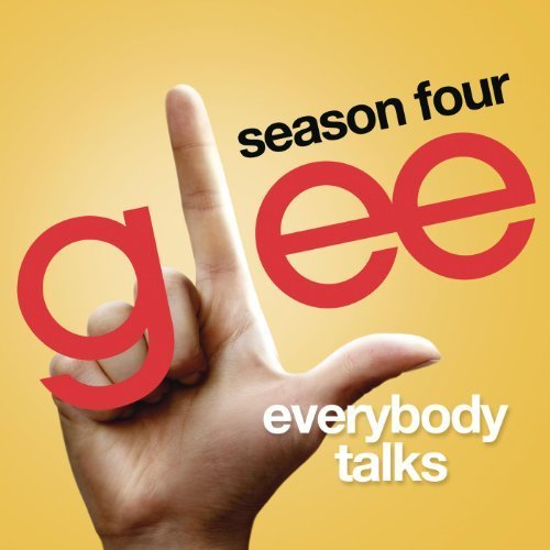 Glee Cast - Everybody Talks Lyrics - 500x500, cover