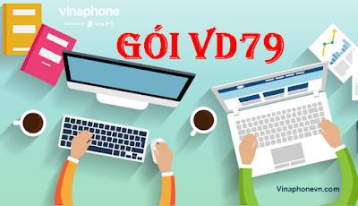 Tặng 30GB data, Gọi Miễn phí Không Giới Hạn gói  VD79 Vinaphone