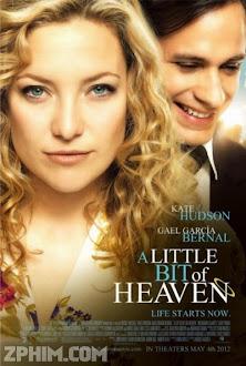 Một Chút Của Thiên Đường - A Little Bit of Heaven (2011) Poster