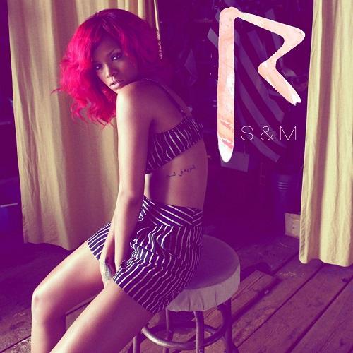 S&M by Rihanna