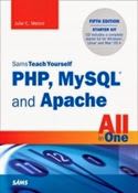 Sams Teach Yourself PHP, MySQL and Apache All in One, 5th Edition