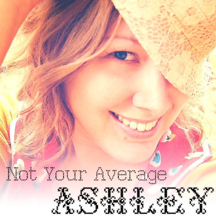 Not Your Average Ashley