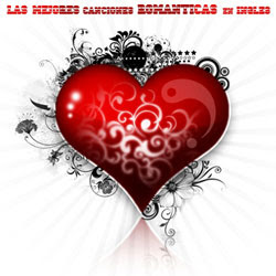 Baixar MP3 Grátis Las Mejores Canciones Romanticas en Ingles 2012 Las Mejores Canciones Romanticas en Ingles 2012