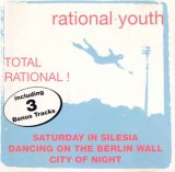Rational Youth - Total Rational!