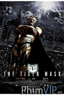 Mặt Nạ Hổ - The Tiger Mask poster