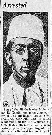 Old India Photos - Son of Mahatma Gandhi — Devandas arrested as reported on 20-August-1942