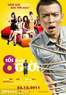 Tối Nay 8 Giờ - Full (2011) Poster
