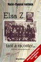 Elsa Z., tant à raconter...