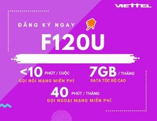 Gọi Nội mạng, Ngoại mạng thoải mái, 7GB Data Gói F120U Viettel