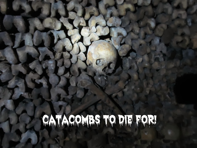 Catacombs to Die For!