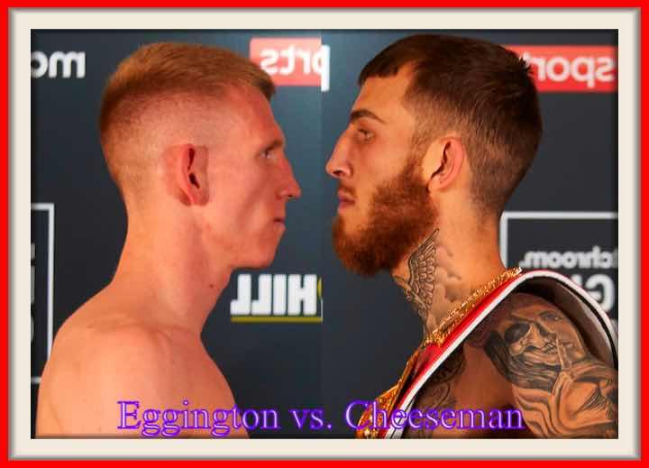 Boxing: Eggington vs. Cheeseman