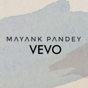 Mayank Pandey VEVO