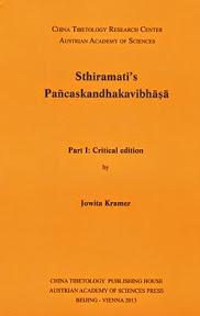 Sthiramati's Pañcaskandhakavibhāṣā, 2014]