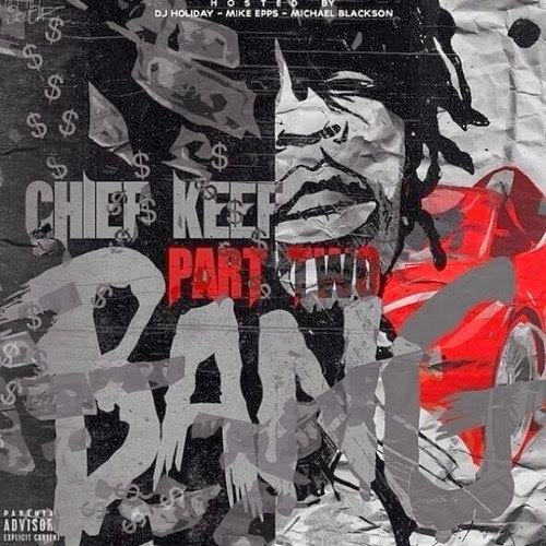 Cover of Chief Keef - Bang Pt. 2 Mixtape English Mp3 Songs Free Download Listen Online at Alldownloads4u.Com