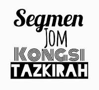 Segmen Jom Kongsi Tazkirah by BUDAK