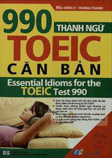 990 thành ngữ Toeic căn bản - Diễm Ly, Hoàng Thanh